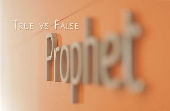 How to Distinguish Between a True Prophet and a False Prophet